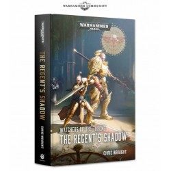 WATCHERS THRONE: THE REGENTS SHADOW (HB)