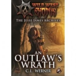 An Outlaw's Wrath (The Jesse James Archives)