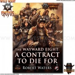 The Wayward 8: A Contract To Die For