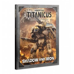 Adeptus Titanicus Shadow and Iron (inglés)