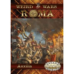 Savage Worlds: Weird Wars Roma Auxilia
