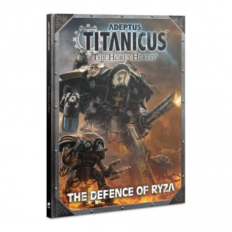 ADEPTUS TITANICUS: THE DEFENCE OF RYZA