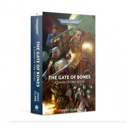 DAWN OF FIRE: THE GATE OF BONES (PB)
